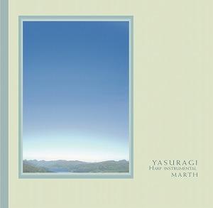YASURAGI〜HARP INSTRUMENTAL / MARTH