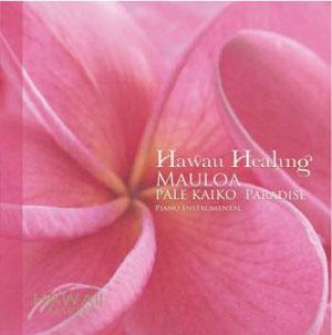Hawan Healung MAULOA〜PALE KAIKO PARADISE 楽園 / MARTH