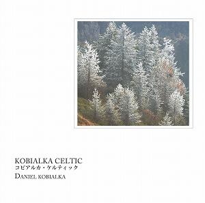 KOBIALKA CELTIC コビアルカ・ケルティック / DANIEL KOBIALKA ダニエル・コビアルカ