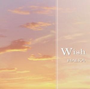 Wish / HALKA