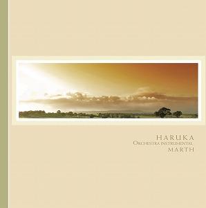 HARUKA〜ORCHESTRA INSTRUMENTAL / MARTH