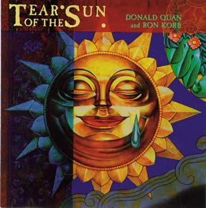 TEAR OF THE SUN ティアー・オブ・ザ・サン / DONALD QUAN & RON KORB ドナルド・クォン&ロン・コーブ