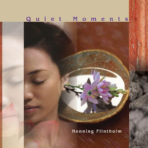 Quiet Moments クワイエット・モーメンツ/Henning Flintholm ヘニング・フリンソルム