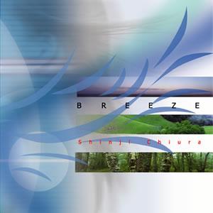 BREEZE ブリーズ / SHINJI CHIURA 知浦伸司