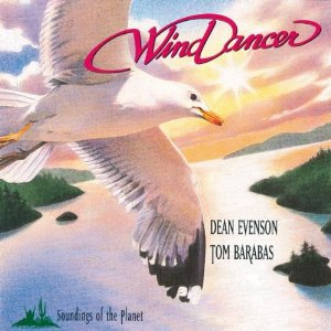 Wind Dancer[IMPORT]  ウインド・ダンサー[輸入版] / Dean Evenson&Tom Barabas ディーン・エバンソン&トム・バラバス